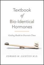Textbook of Bio-Identical Hormones